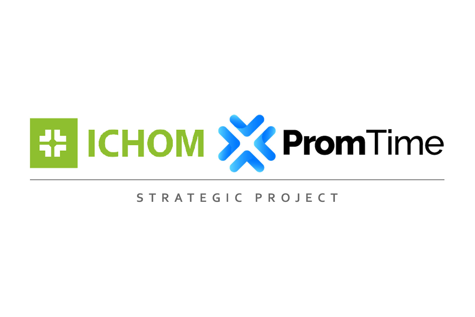 ICHOM and Promtime Strategic Project
